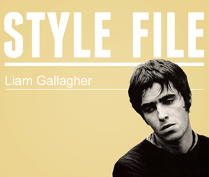 Style File: Liam Gallagher