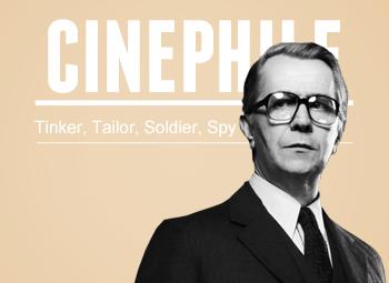 Cinephile: Tinker, Tailor...