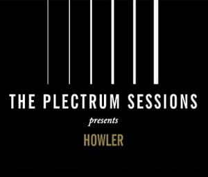 Plectrum Sessions Howler