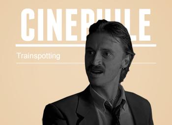 Cinephile: Trainspotting