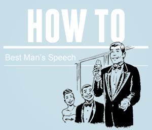 How To: Best Man's Speech