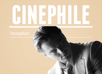 Cinephile | Inception
